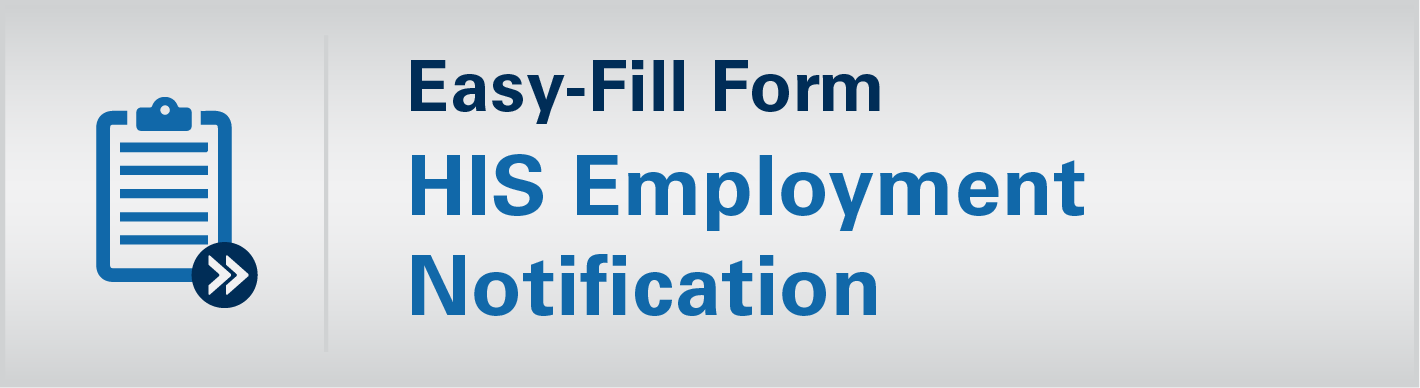 Easy-Fill Form HIS Employment Notification