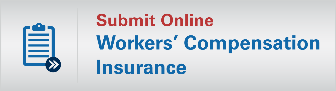 Submit Online - Workers' Compensation Insurance